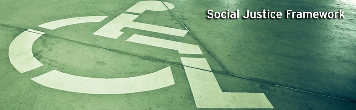 Social Justice Framework